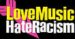 love music - hate racism